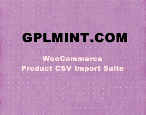 WooCommerce Product CSV Import Suite v1 10 24